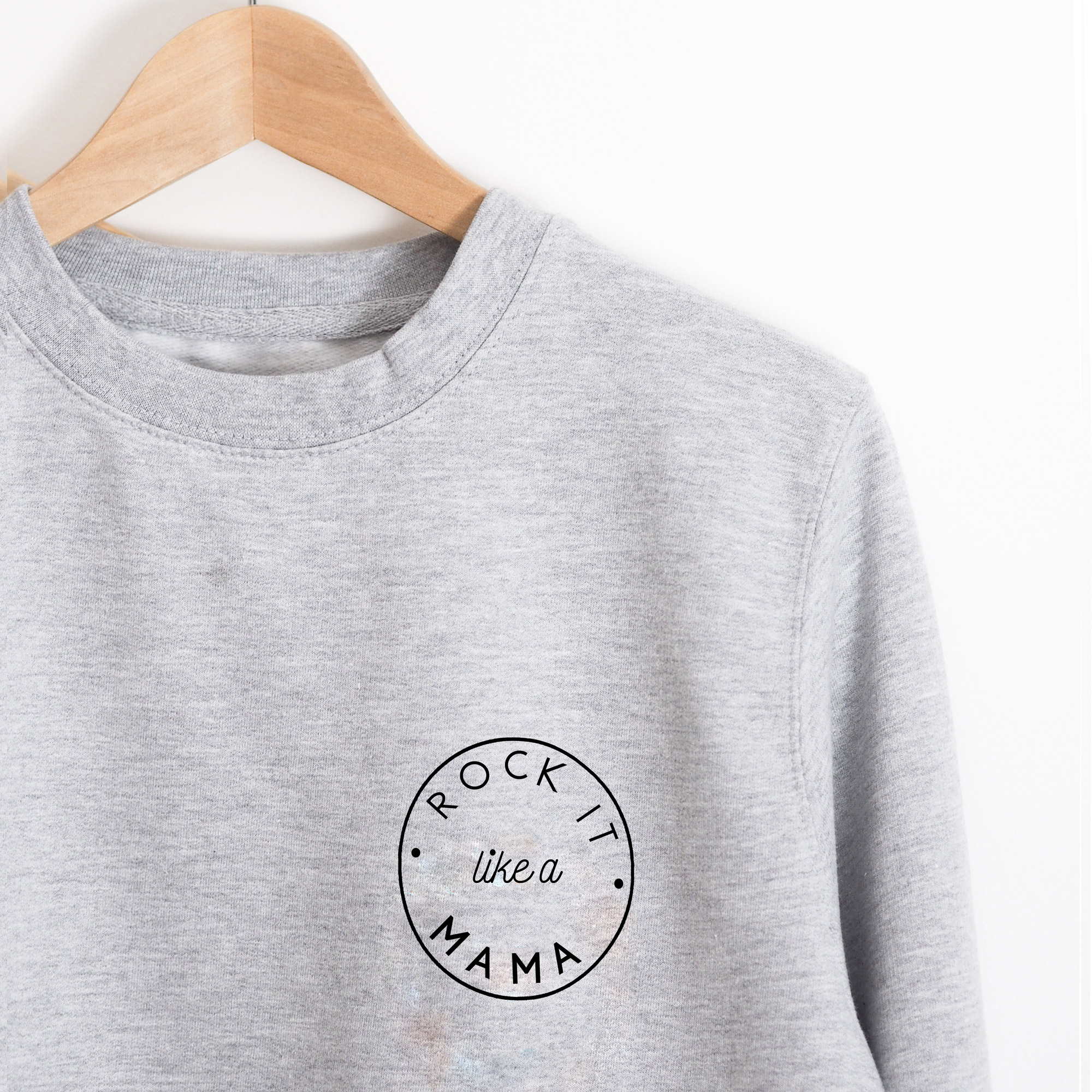 rock it like a mama sweatshirt